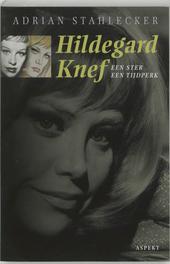 Hildegard Knef : een ster, een tijdperk