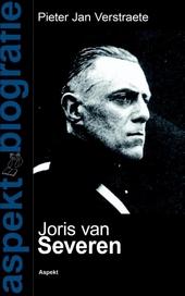 Joris van Severen : een biografisch portret