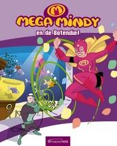 Mega Mindy en de Botendief