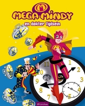 Mega mindy en dokter Tijdsein