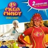 Mega Mindy : Vera Vries