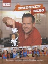 Smossen mag : superleuke receptjes om samen met je kids klaar te maken!