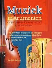 Muziekinstrumenten : de geschiedenis van de muziek en het orkest