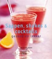 Sappen, shakes en cocktails : gezond en lekker