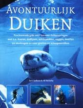Avontuurlijk duiken : fascinerende gids voor extreme duikervaringen