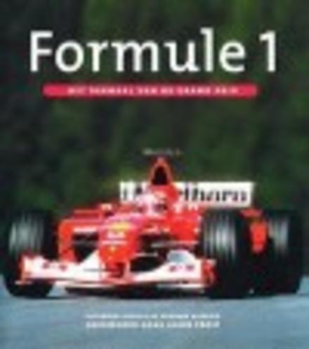 Formule 1 : het verhaal van de grand prix