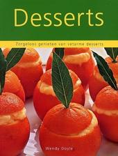 Desserts : zorgeloos genieten van vetarme desserts