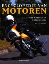 Encyclopedie van motoren : alles over motoren en motorrijders, met een alfabetisch merkenoverzicht en ruim 600 foto...