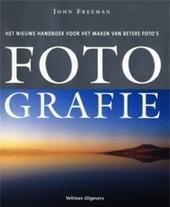 Fotografie : het nieuwe handboek voor het maken van betere foto's