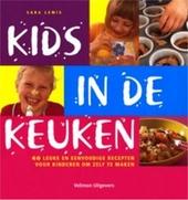 Kids in de keuken : 60 leuke en eenvoudige recepten voor kinderen om zelf te maken