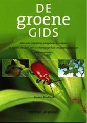 De groene gids : alles over ongedierte, plaagdieren en ziekten bij bomen, struiken, een- en meerjarige fruit- en gr...