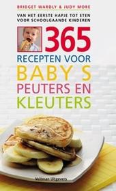 365 recepten voor baby's, peuters en kleuters : van het eerste hapje tot eten voor schoolgaande kinderen