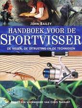 Handboek voor de sportvisser : de vissen, de uitrusting en de technieken