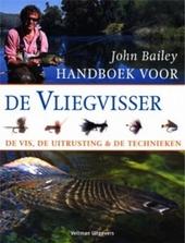 Handboek voor de vliegvisser : de vis, de uitrusting en de technieken