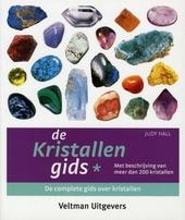 De kristallengids : de complete gids over kristallen