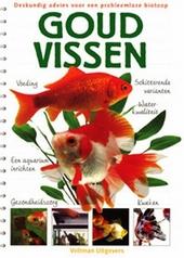 Goudvissen : deskundig advies voor een probleemloze biotoop
