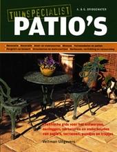 Patio's : praktische gids voor het ontwerpen, aanleggen, verbeteren en onderhouden van patio's, terrassen, paadjes ...
