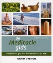 De meditatiegids : de complete gids met meditaties voor elk doel