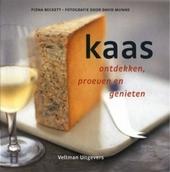 Kaas : ontdekken, proeven en genieten