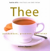 Thee : ontdekken, proeven, genieten