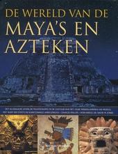 De wereld van de Maya's en Azteken