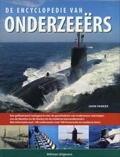 De encyclopedie van onderzeeërs : een geïllustreerd naslagwerk over de geschiedenis van onderzeese vaartuigen, va...
