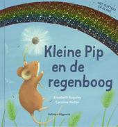 Kleine Pip en de regenboog