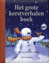 Het grote kerstverhalen boek : een schat aan feestelijke verhalen