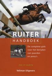 Het ruiterhandboek : de complete gids voor het berijden van paarden en pony's