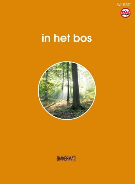 In het bos [informatief]