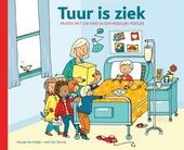 Tuur is ziek : praten met je kind in een moeilijke periode