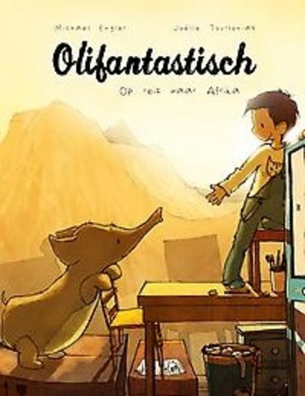 Olifantastisch : op reis naar Afrika