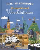 Wereldsteden : de wereld rond
