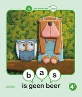 Bas is geen beer