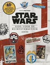 Star Wars : gids voor de ruimteverkenner