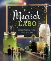 Magisch labo : experimenten voor jonge magiërs