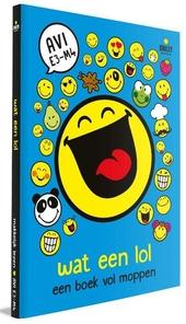 Wat een lol : een boek vol moppen