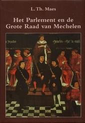 Het Parlement en de Grote Raad van Mechelen 1473-1797