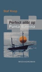 Perfect alibi op Punta Baleina