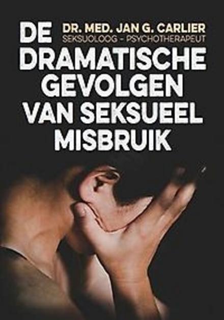 De dramatische gevolgen van seksueel misbruik