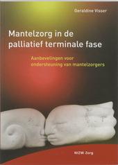 Mantelzorg in de palliatief terminale fase : aanbevelingen voor ondersteuning van mantelzorgers