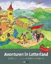 Avonturen in Letterland : zelf spannende verhalen schrijven