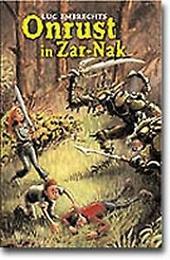 Onrust in Zar-Nak