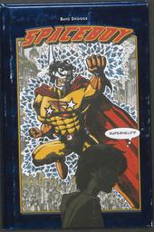 Spaceboy : superheld?