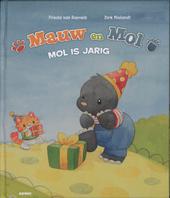 Mol is jarig