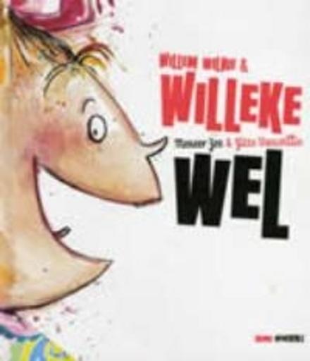 Willem Wilnie & Willeke wel