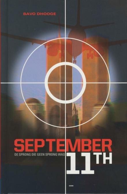 September 11th : de sprong die geen sprong was