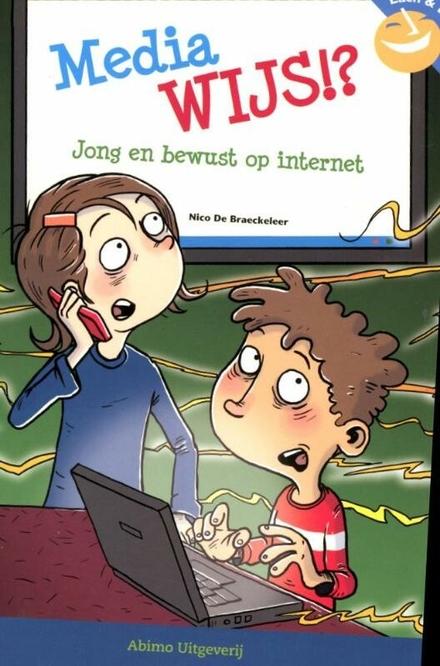 MediaWijs!? : jong en bewust op internet