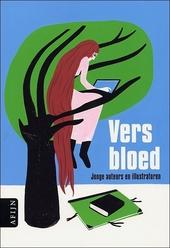 Vers bloed : jonge auteurs en illustratoren