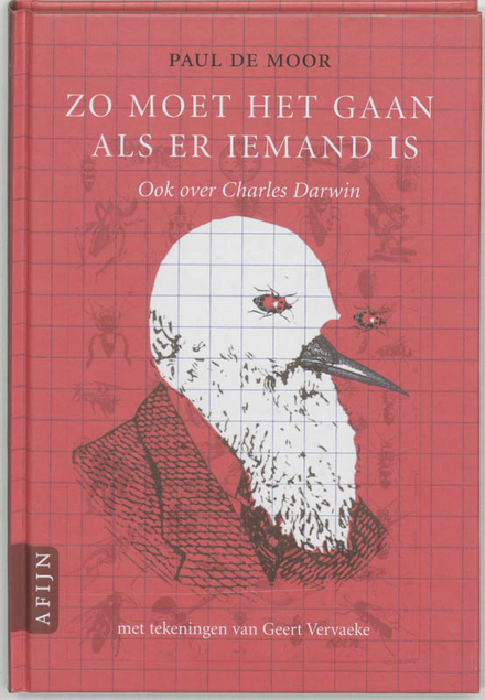 Zo moet het gaan als er iemand is : ook over Charles Darwin